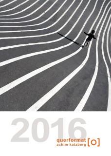 querformat-fotografie - Achim Katzberg - querformat-fotografie – Der Kalender 2016 - querformat-fotografie-Der_Kalender_2016-002