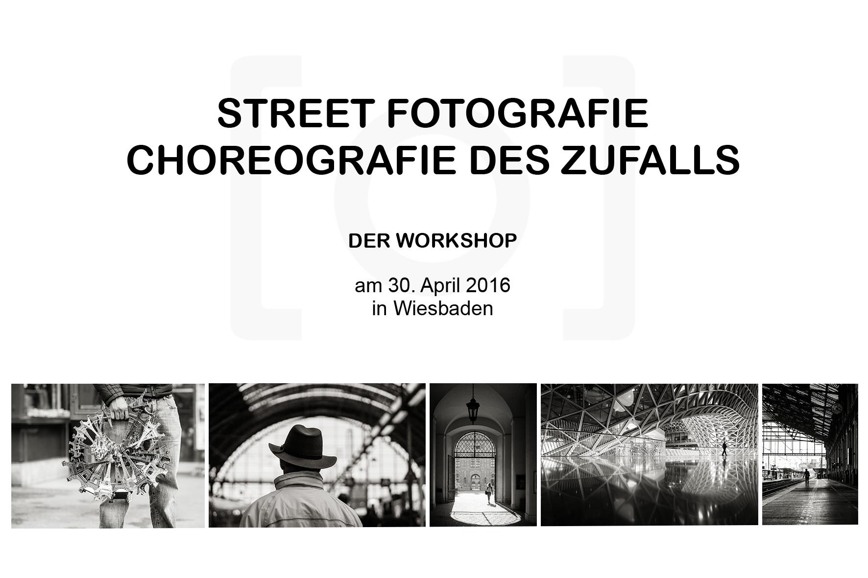 querformat-fotografie - Achim Katzberg - Street Fotografie - DER WORKSHOP - WS-Wiesbaden_April_2016_Flyer_ohne_logo
